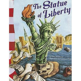 The Statue of Liberty by Mary Firestone - Matthew Skeens - 9781404822