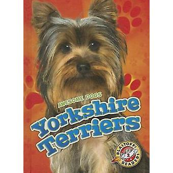 Yorkshire Terriers by Mari C Schuh - 9781626172449 Book