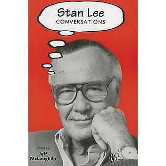 Stan Lee - Conversations par Jeff McLaughlin - livre 9781578069859