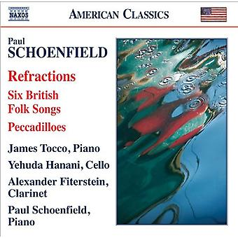 P. Schoenfield - Paul Schoenfield: Refractions; Six British Folk Songs; Peccadilloes [CD] USA import