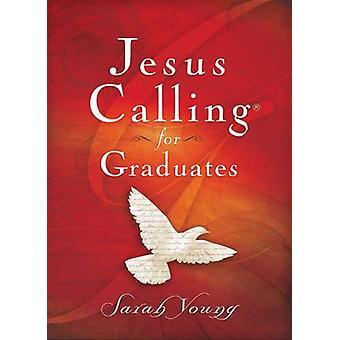 Jesús llamando a graduados por Sarah Young - libro 9780718087418