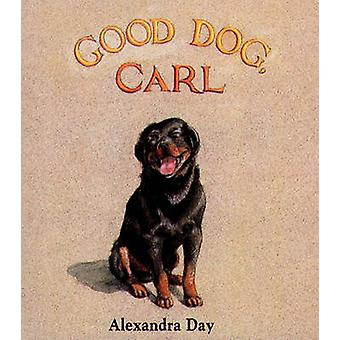 Good Dog - Carl by Alexandra Day - Alexandra Day - 9780689807480 Book