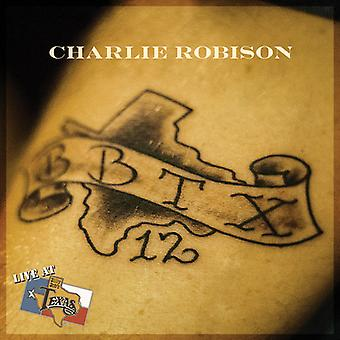 Charlie Robison - Live at Billy Bob's Texas [CD] USA import