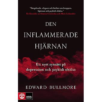 The inflamed brain 9789127162105