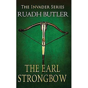 O Conde Strongbow: a série Invader (The Invader Series)