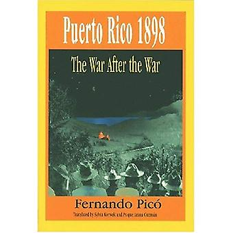 Puerto Rico 1898: The War after the War