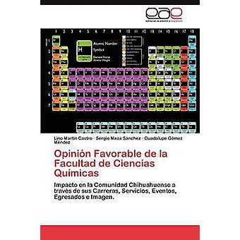Opinion Favorable de La Facultad de Ciencias Quimicas by Castro & Lino Mart