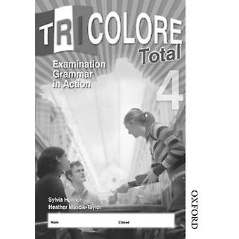 Tricolore Total 4 Grammar in Action 8 pack by Heather MascieTaylor