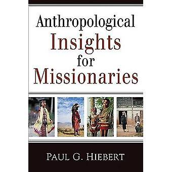 Perspectivas antropológicas para misioneros por P.G. Hiebert - 978080104