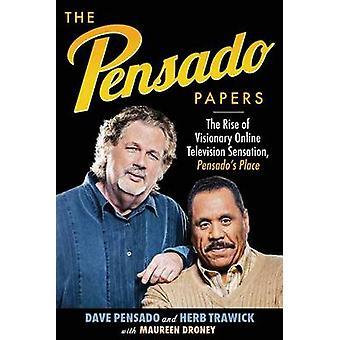 The Pensado Papers by Pensado & Dave