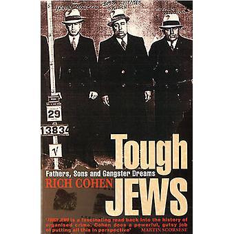 Judeus duros por Rich Cohen