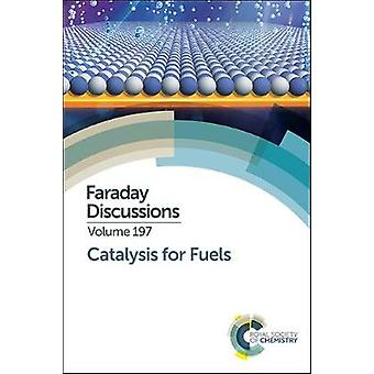 Catalysis for Fuels by Other Royal Society Of Chemistry