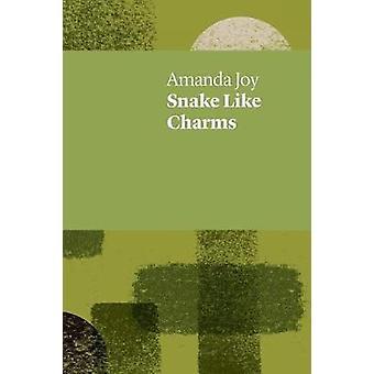 Snake Like Charms by Joy & Amanda