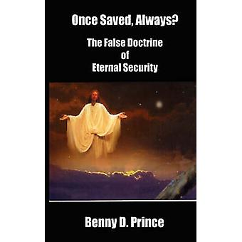 Once Saved Always by Prince & Benny D