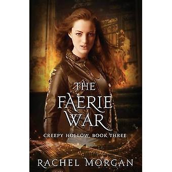 The Faerie War by Morgan & Rachel