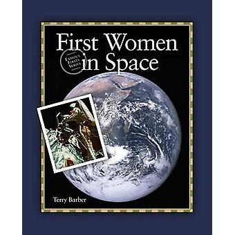 First Women in Space by Barber & Terry