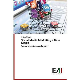 Social Media Marketing e New Media by Meduri Andrea