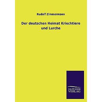 Der deutschen Heimat Kriechtiere und Lurche por Zimmermann y Rudolf