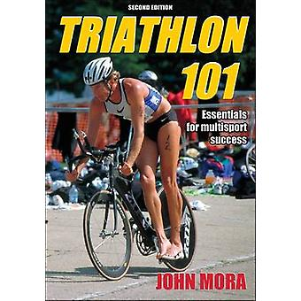 Triathlon 101 - Essentials för Multisport Success (2: a reviderade upplagan