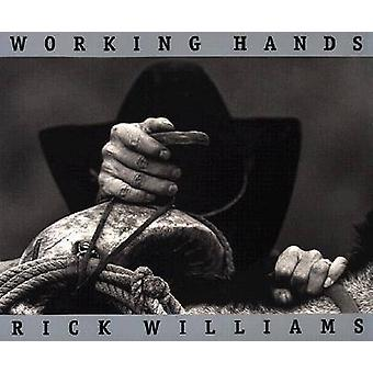 Working Hands de Rick Williams - 9780890969557 Livre