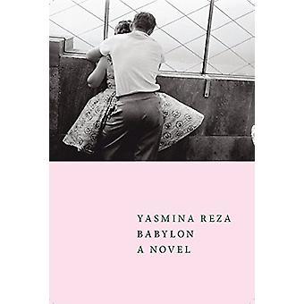 Babylon by Yasmina Reza - 9781609808327 Book