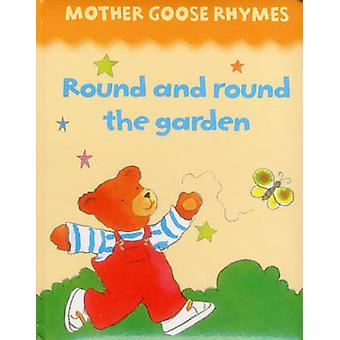Mother Goose Rhymes - Round and Round the Garden by Jan Lewis - 978186