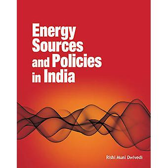 Energy Sources & Policies in India by Rishi Muni Dwivedi - 9788177082