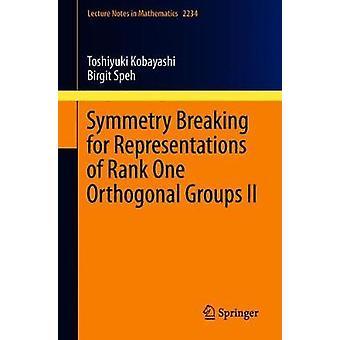 Symmetry Breaking for Representations of Rank One Orthogonal Groups I