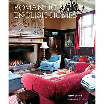 Romantic English Homes by Robert OByrne