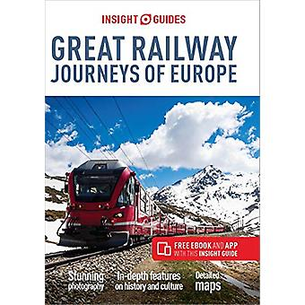Insight Guides Great Railway Journeys of Europe (Travel Guide with Fr