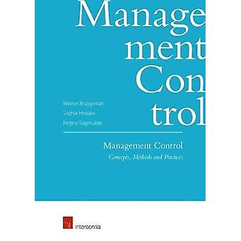 Management Control - Concepts - Methods and Practices - 2018 by Werner