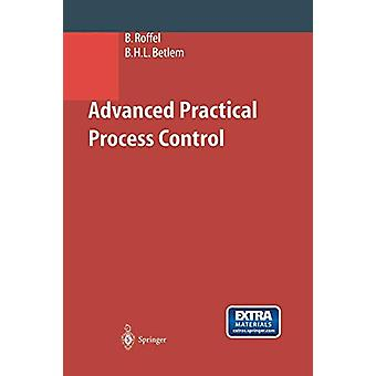 Advanced Practical Process Control by Brian Roffel - 9783642621260 Bo