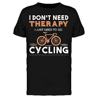 I Dont Need Therappy Cycling Tee Men-apos;s -Image par Shutterstock