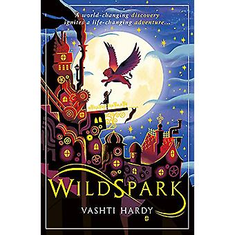 Wildspark - A Ghost Machine Adventure by Vashti Hardy - 9781407191553