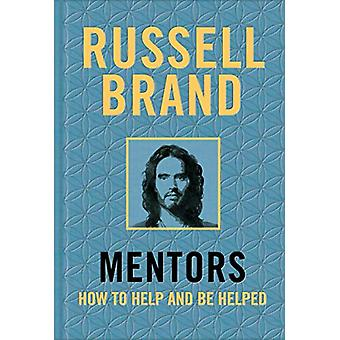 Mentors - How to Help and be Helped by Russell Brand - 9781509850884 B