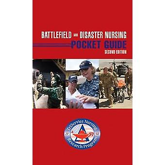 Battlefield And Disaster Nursing Pocket Guide by Battlefield And Disa
