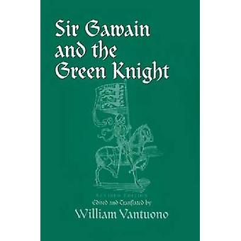 Sir Gawain e o Cavaleiro Verde por William Vantuono - 9780268017675 B