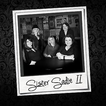 Sister Sadie - Sister Sadie II [CD] USA import