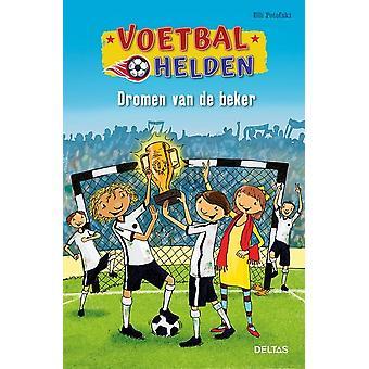 Voetbalhelden - Dromen van de beker