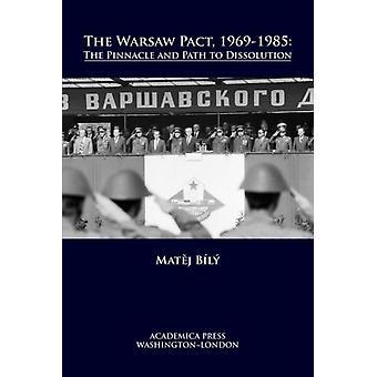Der Warschauer Pakt 19691985 von Bily & Matej