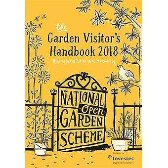 The Garden Visitors Handbook 2018 by The National Garden Scheme NGS