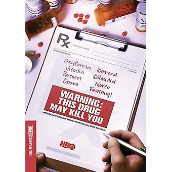 Warning: This Drug May Kill You [DVD] USA import