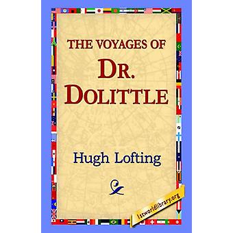 The Voyages of Doctor Dolittle by Hugh Lofting - 9781421800486 Book