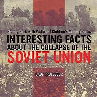 Interesting Facts about the Collapse of the Soviet Union - History Bo