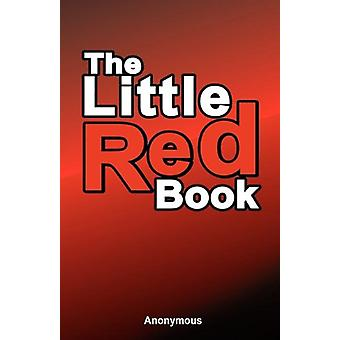 The Little Red Book by Anonymous - 9781607961369 Book