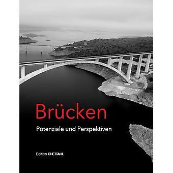 Brucken  Potenziale und Perspektiven by Thorsten Helbig & Ludolf Krontal & Michael Kleiser