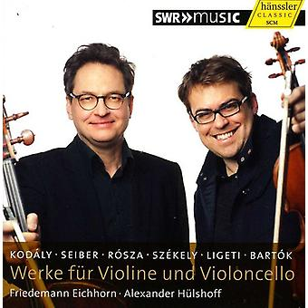 Kodaly/Seiber/Rosza/Bartok/Ligeti/Szekely - Werke F R Violine Und Violoncello [CD] USA import