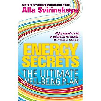 Energy Secrets-The ultimate well-being plan 9781848502062