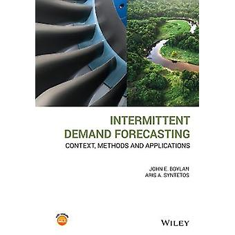 Intermittent Demand Forecasting Context Methods and Applications