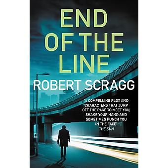 End of the Line by Robert Author Scragg